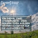 Zwei Perspektiven auf die Umweltdebatte