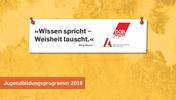 """""""Wissen spricht - Weisheit lauscht."""" Willy Maurer. Jugendbildungsprogramm 2018. Logos der DGB-Jugend unc von Arbeit und Leben Berlin-Brandenburg"""