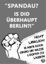 """""""Spandau? Is did überhaupt Berlin?!"""" Nicht wirklich! Is aber keen Grund die Nazis loofen zu lassen! // Bild von geballter Faust und Antifa-Kronkorken"""