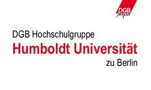 DGB Hochschulgruppe Humboldt-Universität zu Berlin